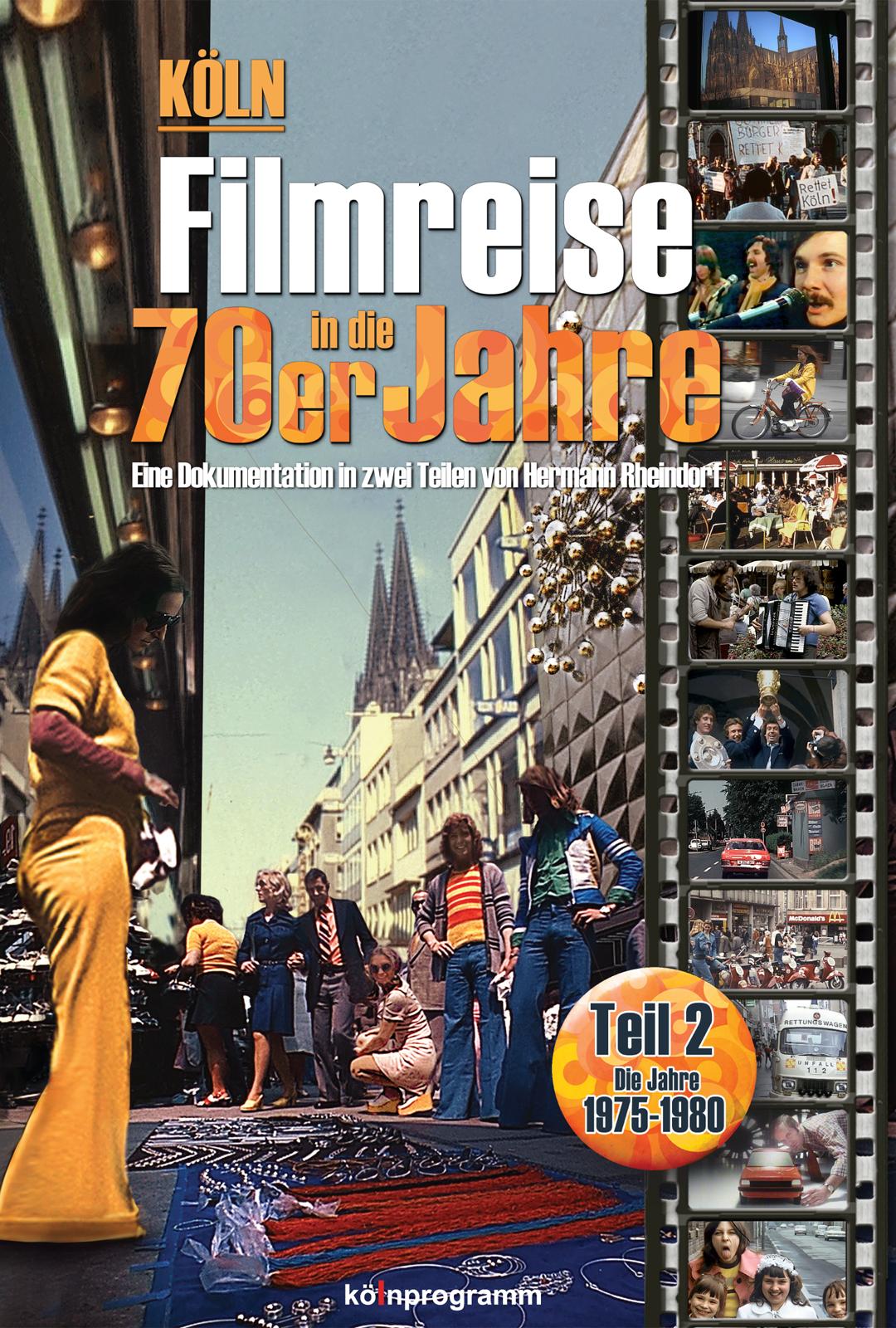 Köln - Filmreise in die 70er Jahre Teil 2
