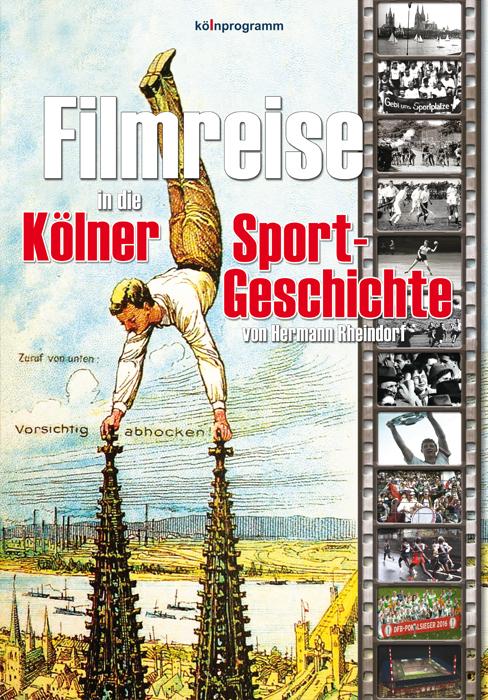 Filmreise in die Kölner Sportgeschichte